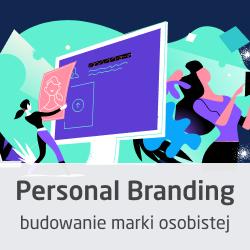 Kurs Personal Branding - budowanie marki osobistej